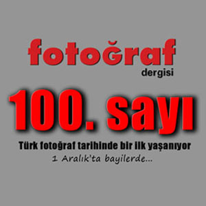 Fotoğraf Dergisi 100. Sayısı Çıkıyor!