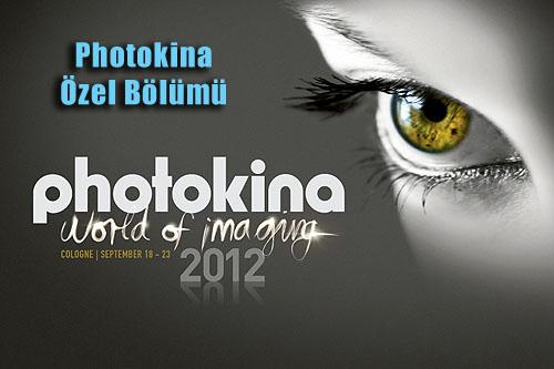 Photokina 2012'den…