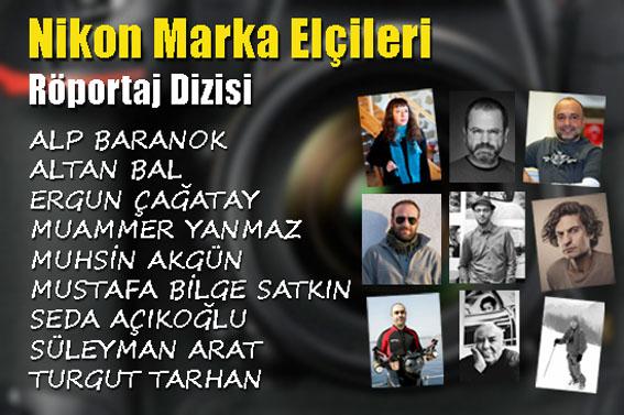 Nikon Türkiye Marka Elçileri