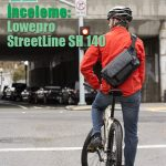 İnceleme: Lowepro StreetLine SH 140