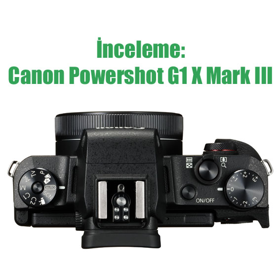 PowerShot G1 X Mark III Top Lens Folded - İnceleme: Canon Powershot G1 X Mark III