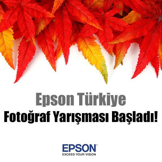 Epson Türkiye fotoğraf yarışması başladı!