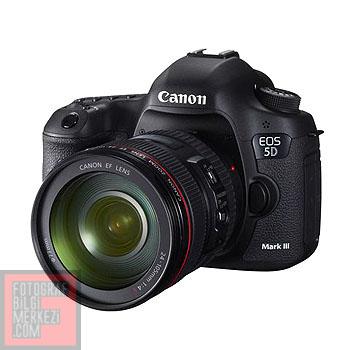 "Beklenen Oldu ""Canon EOS 5D Mark III"""