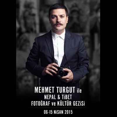 Mehmet Turgut ile Nepal&Tibet Turu