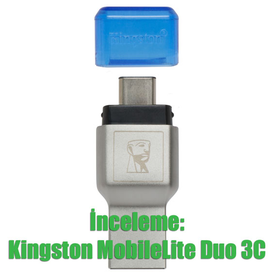İnceleme: Kingston MobileLite Duo 3C