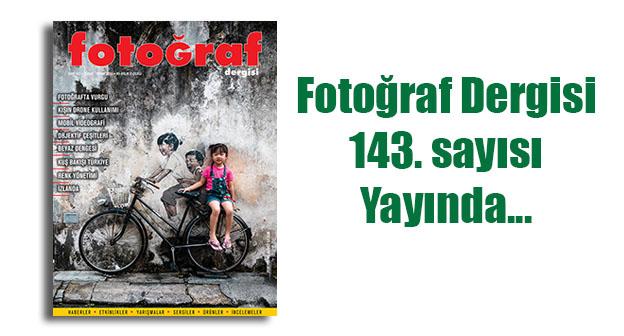 fd143web - Fotoğraf Dergisi 143. sayısı yayında…