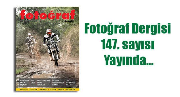 147web - Fotoğraf Dergisi 147. sayısı yayında…