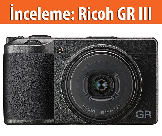 1550767712 1461388 - İnceleme: Ricoh GR III