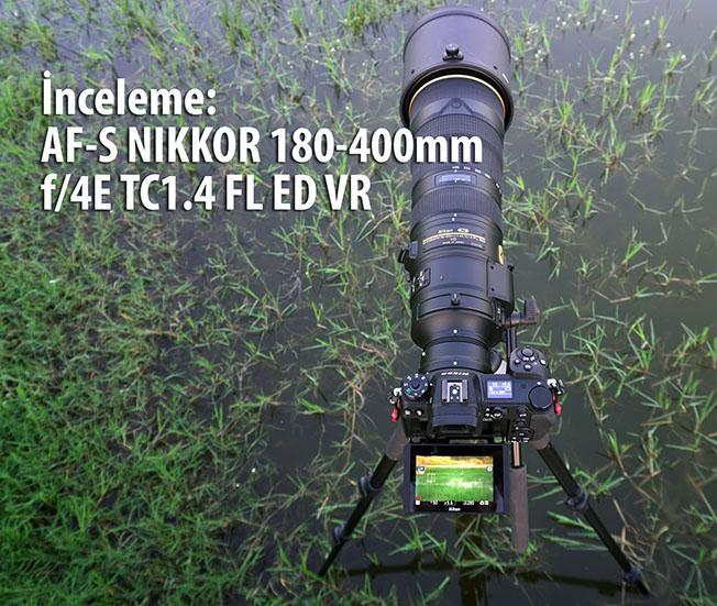 011 ALI00783 - İnceleme: AF-S NIKKOR 180-400mm f/4E TC1.4 FL ED VR