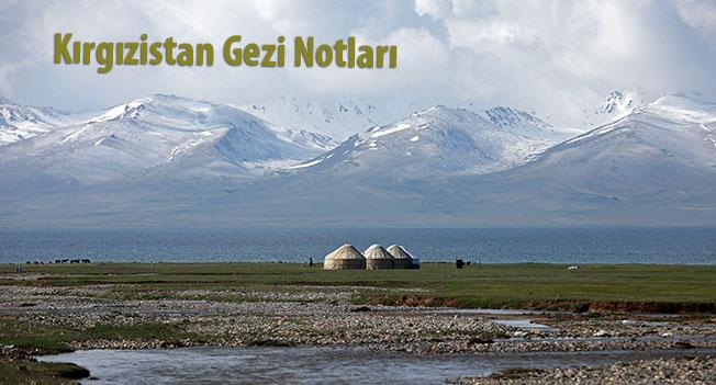 006 OSB 995A0713 - Kırgızistan Gezi Notları