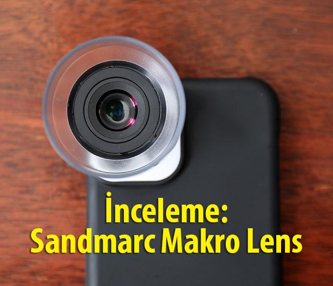 995A4321 - İnceleme: Sandmarc Makro Lens