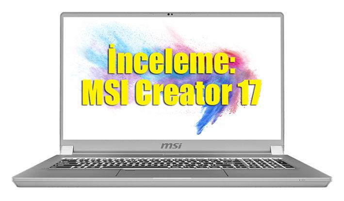 product 4 20200323182459 5e788e7bc69fc - İnceleme: MSI Creator 17