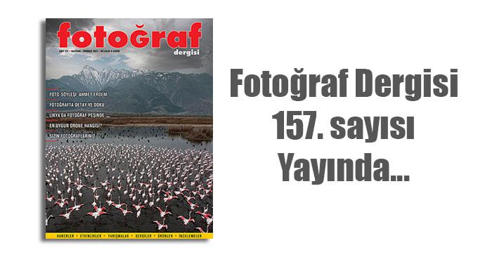 157web - Fotoğraf Dergisi'nin 157. sayısı yayında…