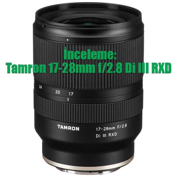 1577122914 1461529 - İnceleme: Tamron 17-28mm f/2.8 Di III RXD