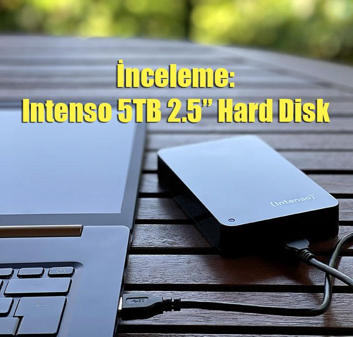 "01 Photo 2021062809593680 - İnceleme: Intenso 5TB 2.5"" Hard Disk"